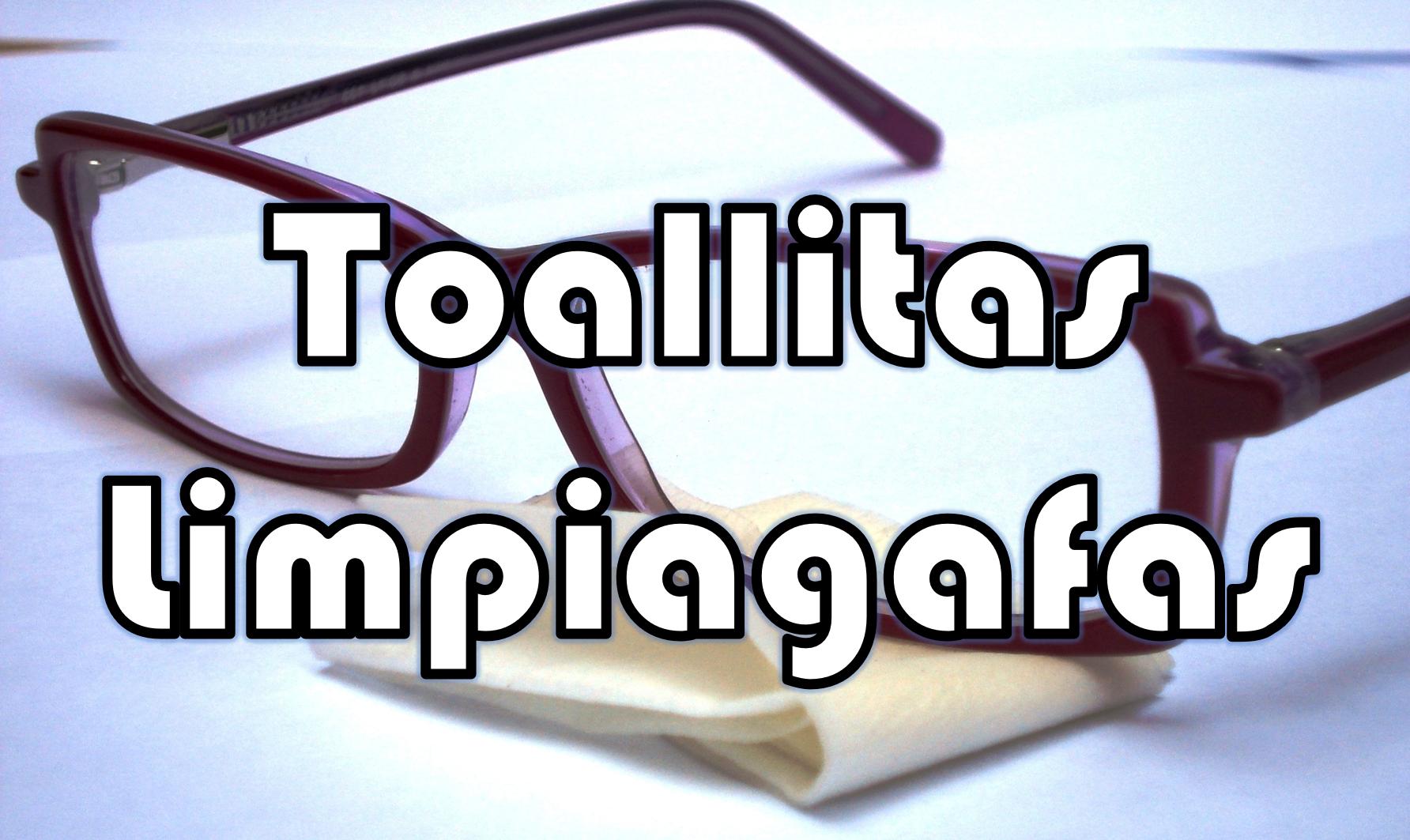 gafas y toallitas limpiagafas